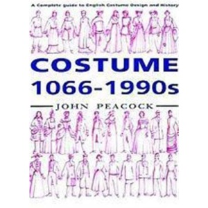 Costume, 1066-1990s: A Complete Guide to English Costume Design and History