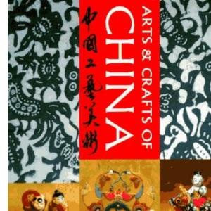 Arts and Crafts of China (World Design)
