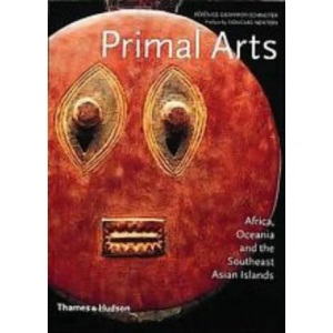 Primal Arts: Africa, Oceania and the Southeast Asian Islands