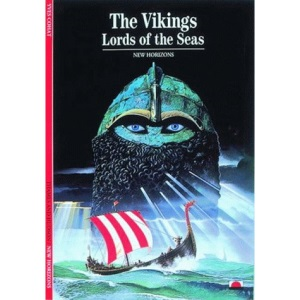 The Vikings: Lords of the Seas (New Horizons)