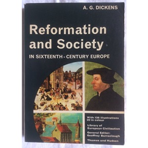 Reformation and Society in Sixteenth Century Europe (Library of European Civilization)