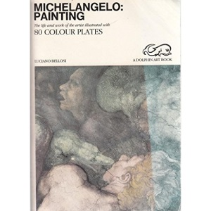 Michelangelo: Painting (Dolphin Art Books)
