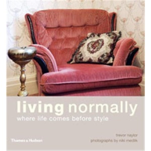 Living Normally: Where Life Comes Before Style