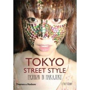 Tokyo Street Style: Fashion in Harajuku