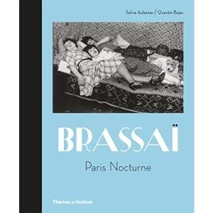 Brassaï: Paris Nocturne