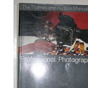 Manual of Professional Photography (Thames & Hudson Manuals)