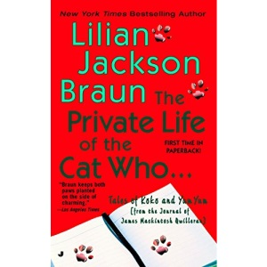 The Private Life of the Cat Who... (Cat Who Short Stories)