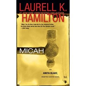 Micah (Anita Blake Vampire Hunter): An Anita Blake, Vampire Hunter Novel