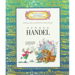 Handel (Getting to Know the World's Greatest Composers)