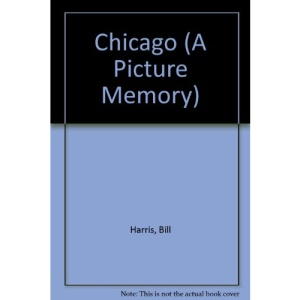 Chicago (A Picture Memory)