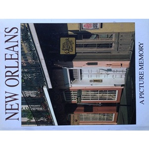 New Orleans: A Picture Memory