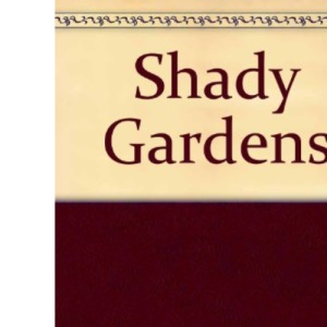 100 Plants for Shady Gardens