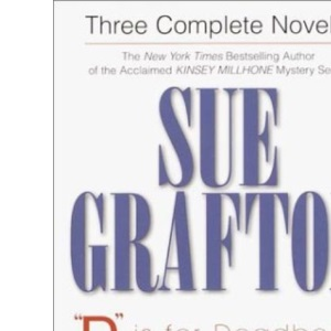 Sue Grafton: 3 Complete Novels: D Is for Deadbeat, E Is for Evidence, F Is for Fugitive