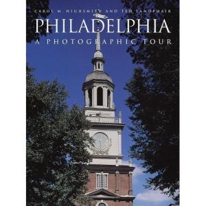 Philadelphia: A Photographic Tour (Photographic Tour (Random House))