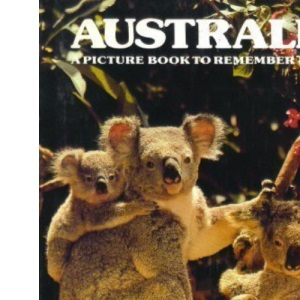 Australia (A Picture Book to Remember Her By)