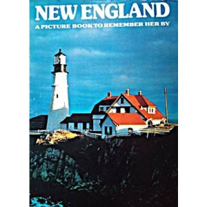 New England: A Picture Book to Remember Her by