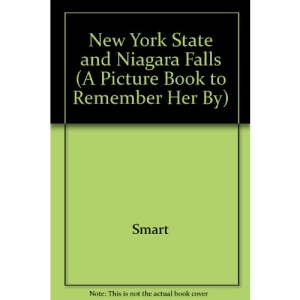 New York State and Niagara Falls (A Picture Book to Remember Her By)