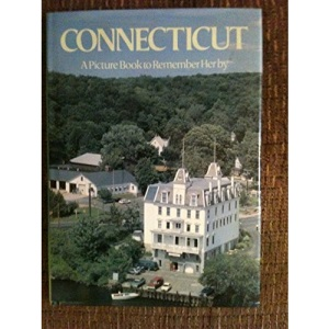 Connecticut: A Picture Book to Remember Her by