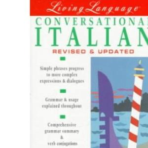 Conversational Italian: Living Language (Living Language Coursebooks)