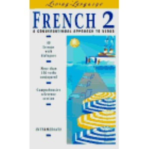 Living Language French 2: Manual Vol 2: A Conversational Approach to Verbs (The living language series)