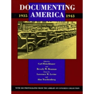 Documenting America, 1935-1943 (Approaches to American Culture)