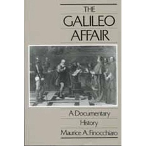 The Galileo Affair: A Documentary History (California Studies in the History of Science)