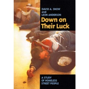 Down on Their Luck: A Study of Homeless Street People (Poetics; 24)
