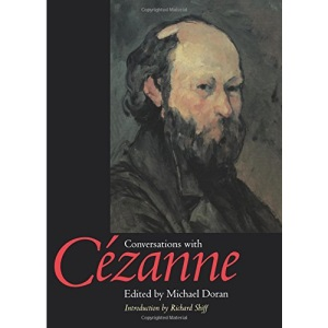 Conversations with Cezanne (Documents of Twentieth-Century Art)