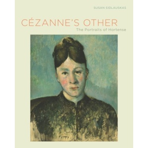 Cezanne's Other: The Portraits of Hortense