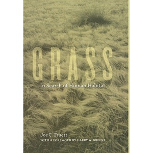 Grass: In Search of Human Habitat (Organisms and Environments)