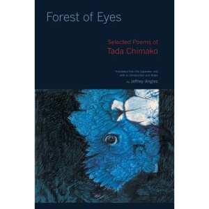 Forest of Eyes: Selected Poems of Tada Chimako