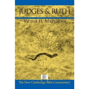 Judges and Ruth (New Cambridge Bible Commentary)