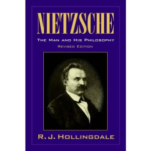 Nietzsche: The Man and his Philosophy (Biography)