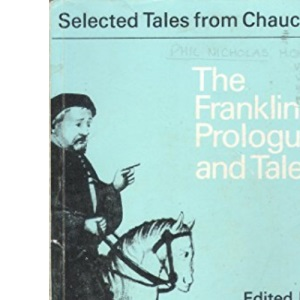 The Franklin's Prologue and Tale (Selected Tales from Chaucer)