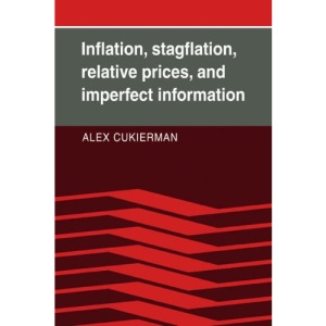 Inflation, Stagflation, Rel Prices