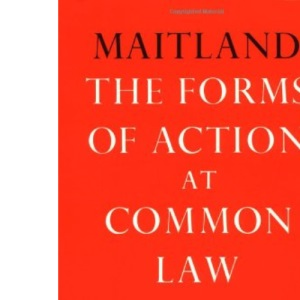 The Forms of Action at Common Law: A Course of Lectures