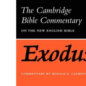 Cambridge Bible Commentaries: Old Testament 32 Volume Set: Exodus (Cambridge Bible Commentaries on the Old Testament)