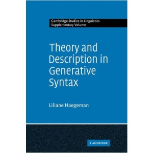 Theory and Description in Generative Syntax: A Case Study in West Flemish (Cambridge Studies in Linguistics)
