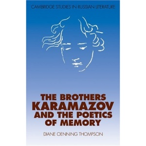 The Brothers Karamazov and the Poetics of Memory (Cambridge Studies in Russian Literature)