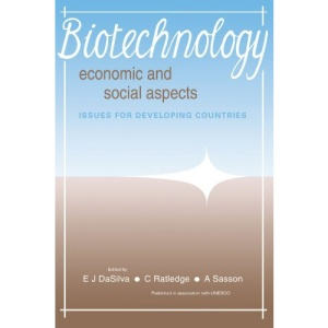 Biotechnology: Economic and Social Aspects: Issues for Developing Countries
