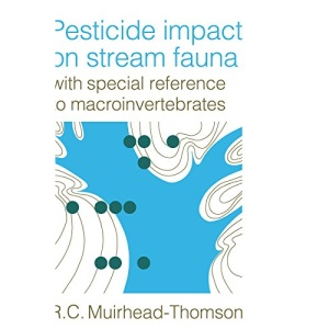 Pesticide Impact on Stream Fauna: With Special Reference to Macroinvertebrates