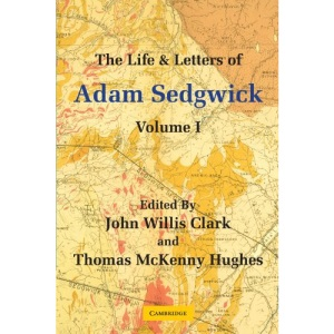 The Life and Letters of Adam Sedgwick: Volume I: Volume 1