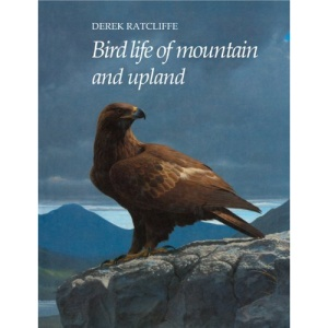 Bird Life of Mountain and Upland (Bird Life Series)