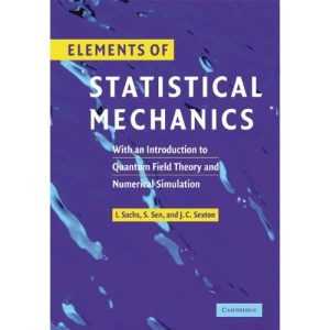 Elements of Statistical Mechanics: With an Introduction to Quantum Field Theory and Numerical Simulation