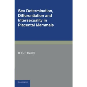 Sex Determination, Differentiation and Intersexuality in Placental Mammals