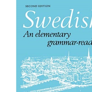 Swedish: An Elementary Grammar-Reader