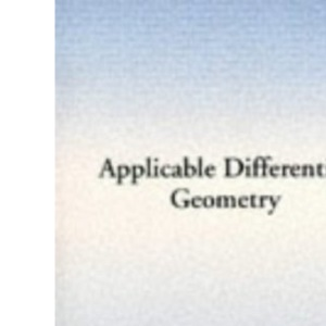 Applicable Differential Geometry (London Mathematical Society Lecture Note Series)