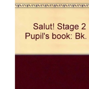 Salut! Stage 2 Pupil's book: Bk. 2