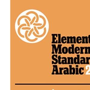 Elementary Modern Standard Arabic: Volume 2, Lessons 31-45; Appendices: Lessons 31-45, Appendices Vol 2 (Elementary Modern Standard Arabic, Lessons 31-45)