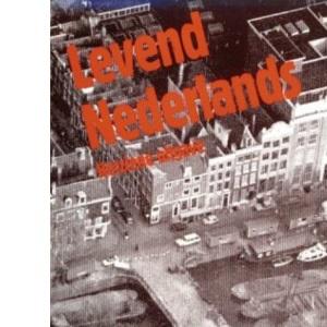 Levend Nederlands: Een cursus Nederlands voor Buitenlanders